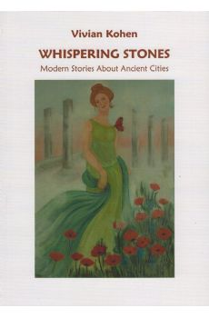 Whispering Stones – Modern Stories About Ancient Stories