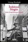 İmkânsız Sürgün – Stefan Zweig Dünyanın Sonunda