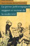 La Presse Judéo-Espagnole, Support et Vecteur de la Modernité