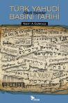 Türk Yahudi Basını Tarihi – Süreli Yayınlar