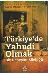 Türkiye'de Yahudi Olmak (Bir Deneyim Sözlüğü)