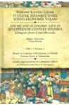 Social and Economic Life in Seventeenth Century Istanbul Vol:1