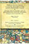 17. Yüzyıl İstanbul´unda Sosyo Ekonomik Yaşam 1: Mahkeme Kayıtları Işığında
