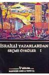 İsrailli Yazarlardan Seçme Öyküler I