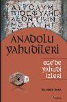 Anadolu Yahudileri - Ege´de Yahudi İzleri