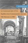 La Communauté Juive d'Urla – Equilibres Inter-Communautairesdans une Ville Ottomane en 1900