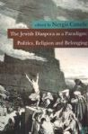 The Jewish Diaspora as a Paradigm: Politics, Religion and Belonging