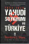 Yahudi Soykırımı ve Türkiye: 1933-1945