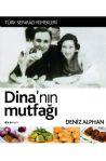 Dina'nın Mutfağı (Türk Sefarad Yemekleri)