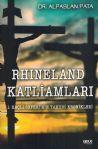 Rhineland Katliamları - I. Haçlı Seferi´nin Yahudi Kronikleri