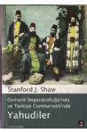 Osmanlı İmparatorluğu´nda ve Türkiye Cumhuriyeti´inde Yahudiler