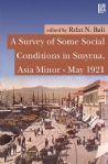 A Survey of Some Social Conditions in Smyrna, Asia Minor - May 1921