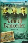 Yahudi Bankerler - Selanik ve İstanbul'da