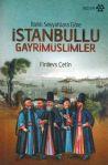 İstanbullu Gayrimüslimler - Batılı Seyyahlara Göre