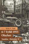 6-7 Eylül 1955 Olayları - Tanıklar – Hatıralar – II