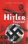 Hitler Yaşıyor!