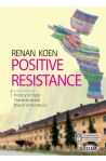 Positive Resistance - History of Hate, Theresienstadt, March of the Music