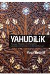 Yahudilik - Tarihçesi, Ritüeller, Türk Yahudileri, Holokost, Antisemitizm, Sık Sorulan Sorular…