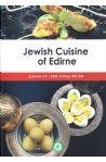 Jewish Cuisine of Edirne