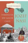 Osmanlı'da Bir Yahudi Casus: Jozef Nasi